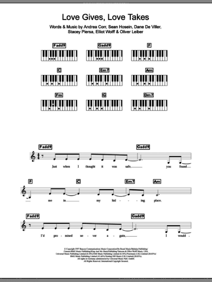 Love Gives Love Takes sheet music for piano solo (chords, lyrics, melody) by The Corrs and Andrea Corr, intermediate piano (chords, lyrics, melody). Score Image Preview.