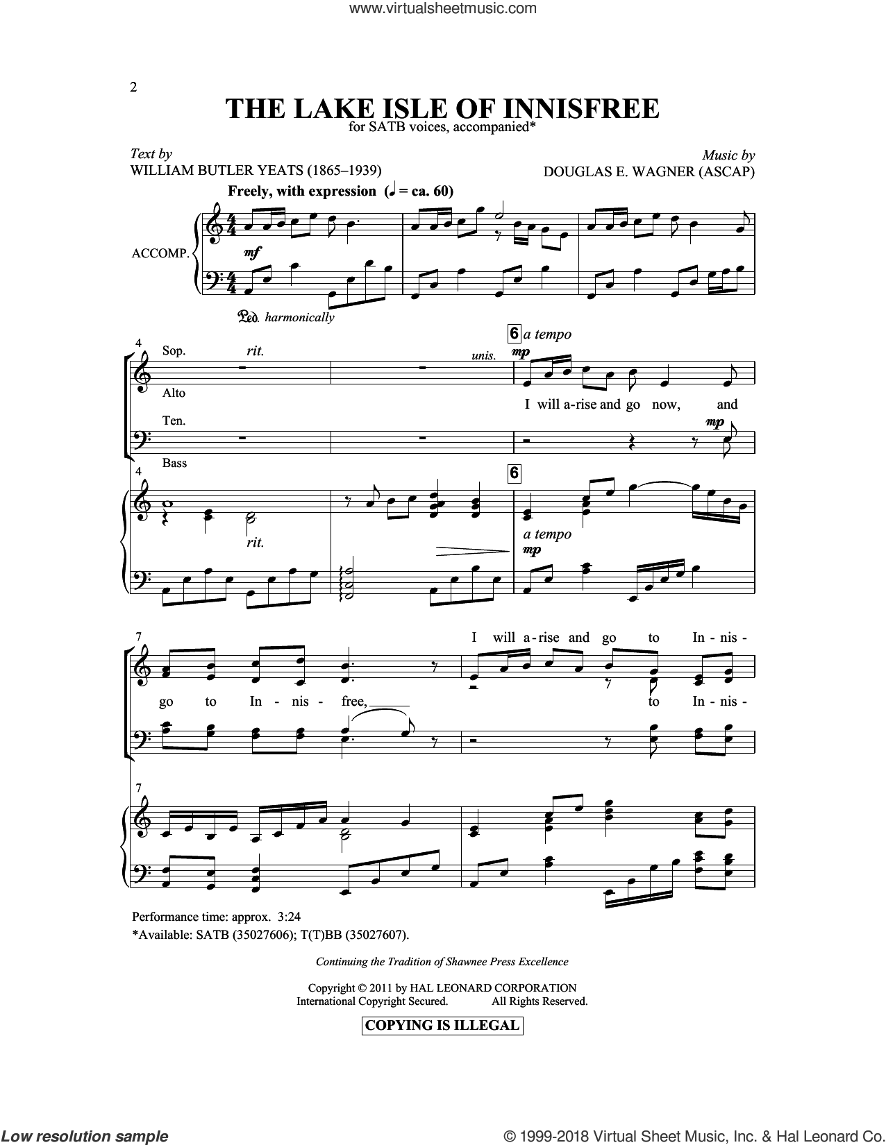 The Lake Isle Of Innisfree sheet music for choir and piano (SATB) by Douglas E. Wagner and William Butler Yeats. Score Image Preview.
