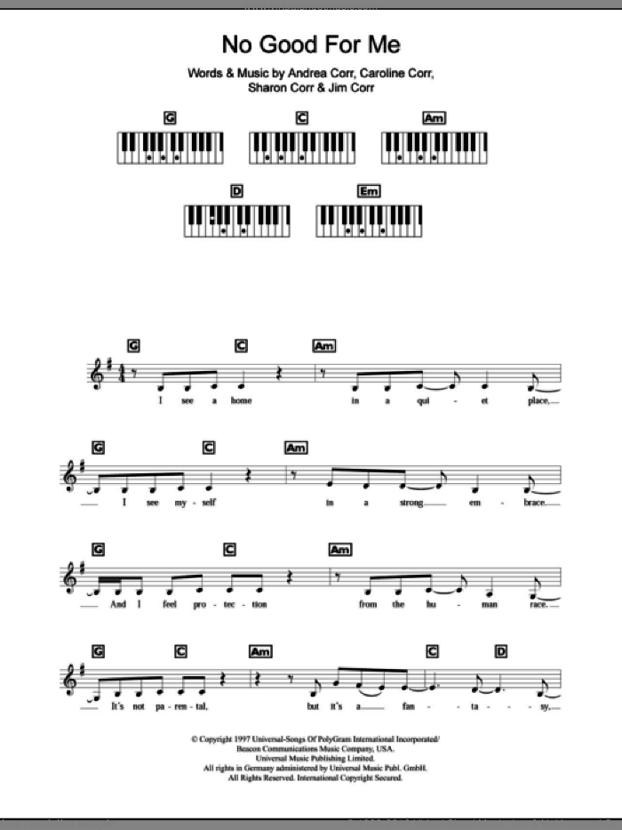 No Good For Me sheet music for piano solo (chords, lyrics, melody) by Sharon Corr, The Corrs and Andrea Corr. Score Image Preview.