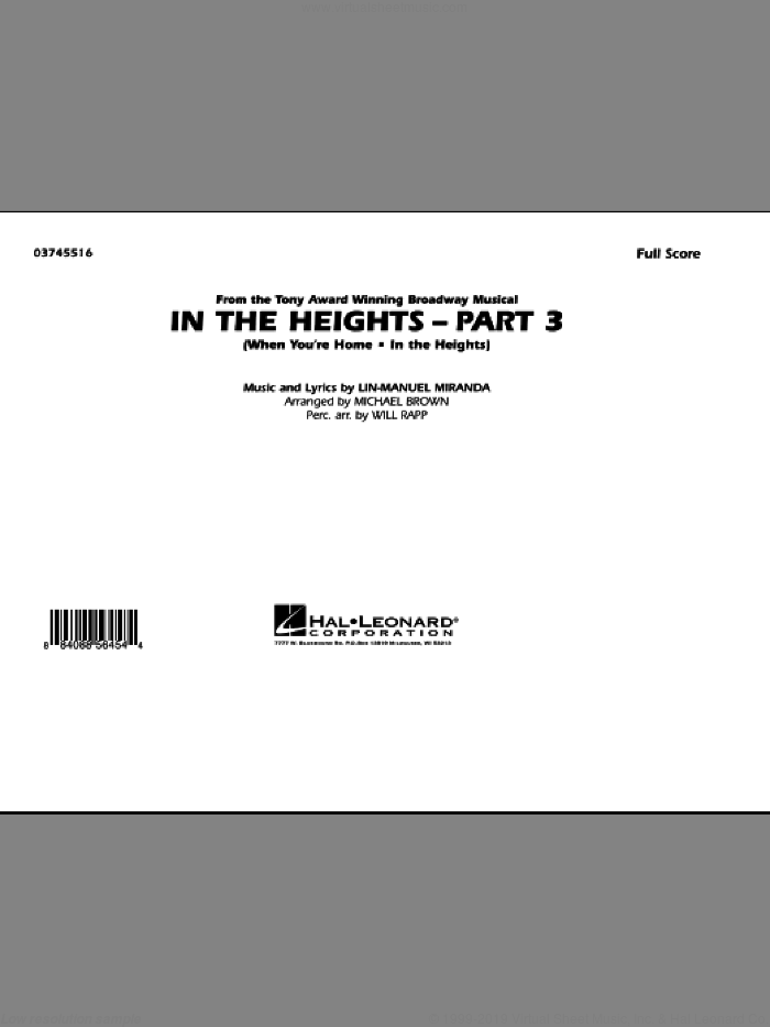 In The Heights: Part 3 (COMPLETE) sheet music for marching band by Lin-Manuel Miranda, Michael Brown and Will Rapp, intermediate. Score Image Preview.