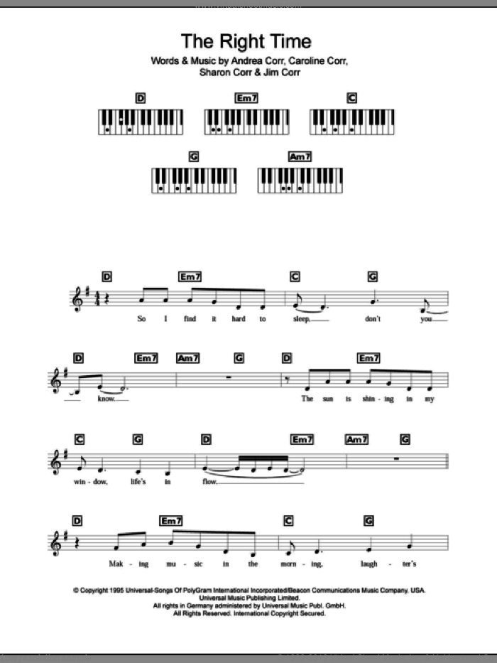 The Right Time sheet music for piano solo (chords, lyrics, melody) by The Corrs, Andrea Corr, Caroline Corr, Jim Corr and Sharon Corr, intermediate piano (chords, lyrics, melody). Score Image Preview.