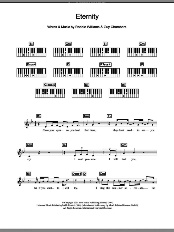 Eternity sheet music for piano solo (chords, lyrics, melody) by Guy Chambers and Robbie Williams. Score Image Preview.