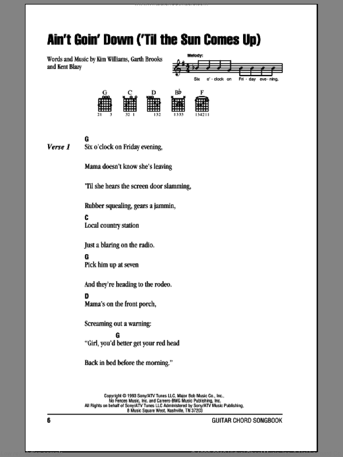 Ain't Goin' Down ('Til The Sun Comes Up) sheet music for guitar (chords) by Garth Brooks, Kent Blazy and Kim Williams, intermediate