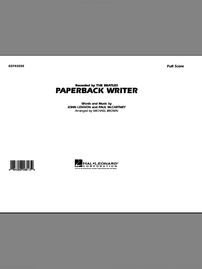 Paperback Writer (COMPLETE) sheet music for marching band by Paul McCartney, John Lennon, Michael Brown and The Beatles, intermediate skill level