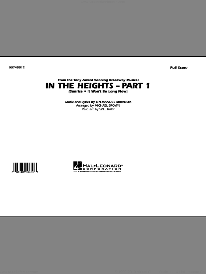 In The Heights: Part 1 (COMPLETE) sheet music for marching band by Lin-Manuel Miranda, Michael Brown and Will Rapp, intermediate. Score Image Preview.