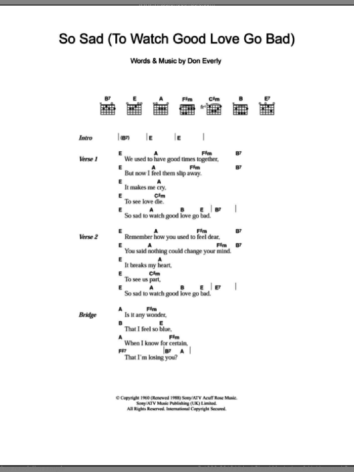 So Sad (To Watch Good Love Go Bad) sheet music for guitar (chords) by Don Everly