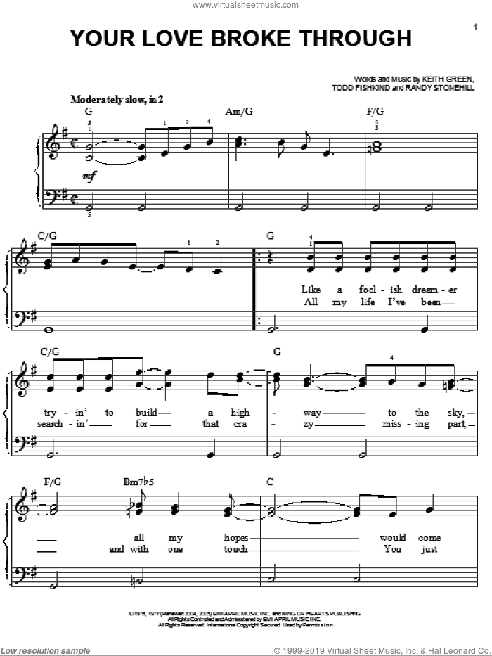 Your Love Broke Through sheet music for piano solo by Keith Green, Newsong, Randy Stonehill and Todd Fishkind, wedding score, easy. Score Image Preview.