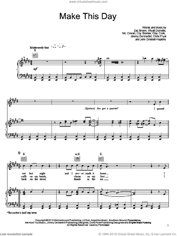 Make This Day sheet music for voice, piano or guitar by Zac Brown Band, Chris Fryar, Clay Cook, Coy Bowles, Jimmy De Martini, John Driskell Hopkins, Nic Cowan, Wyatt Durrette and Zac Brown, intermediate skill level
