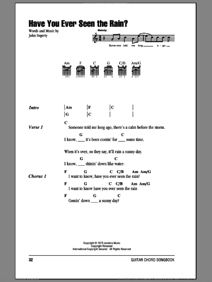 Have You Ever Seen The Rain? sheet music for guitar (chords) by Creedence Clearwater Revival and John Fogerty, intermediate guitar (chords). Score Image Preview.