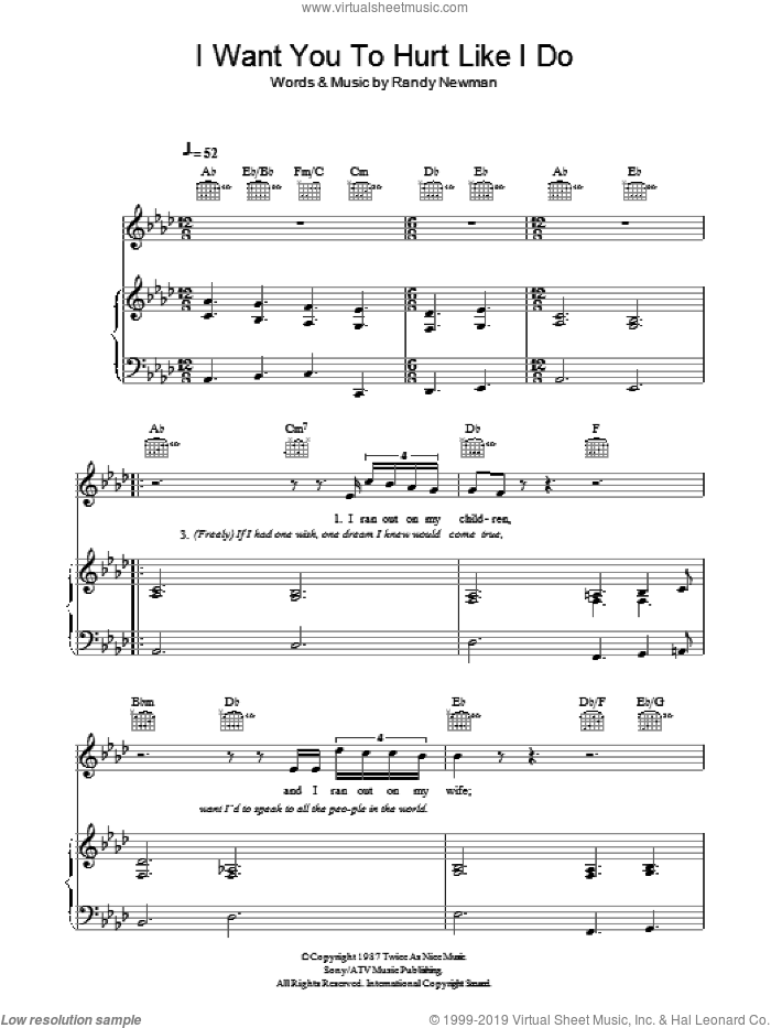 I Want You To Hurt Like I Do sheet music for voice, piano or guitar by Randy Newman. Score Image Preview.