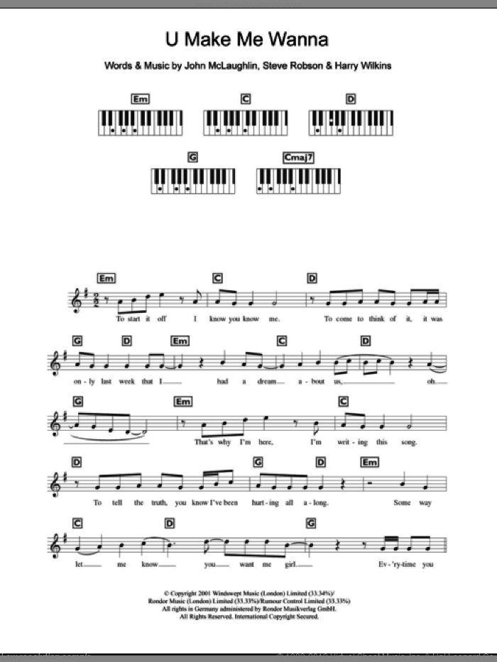 U Make Me Wanna sheet music for piano solo (chords, lyrics, melody) by John McLaughlin, Miscellaneous, Harry Wilkins and Steve Robson, intermediate piano (chords, lyrics, melody). Score Image Preview.
