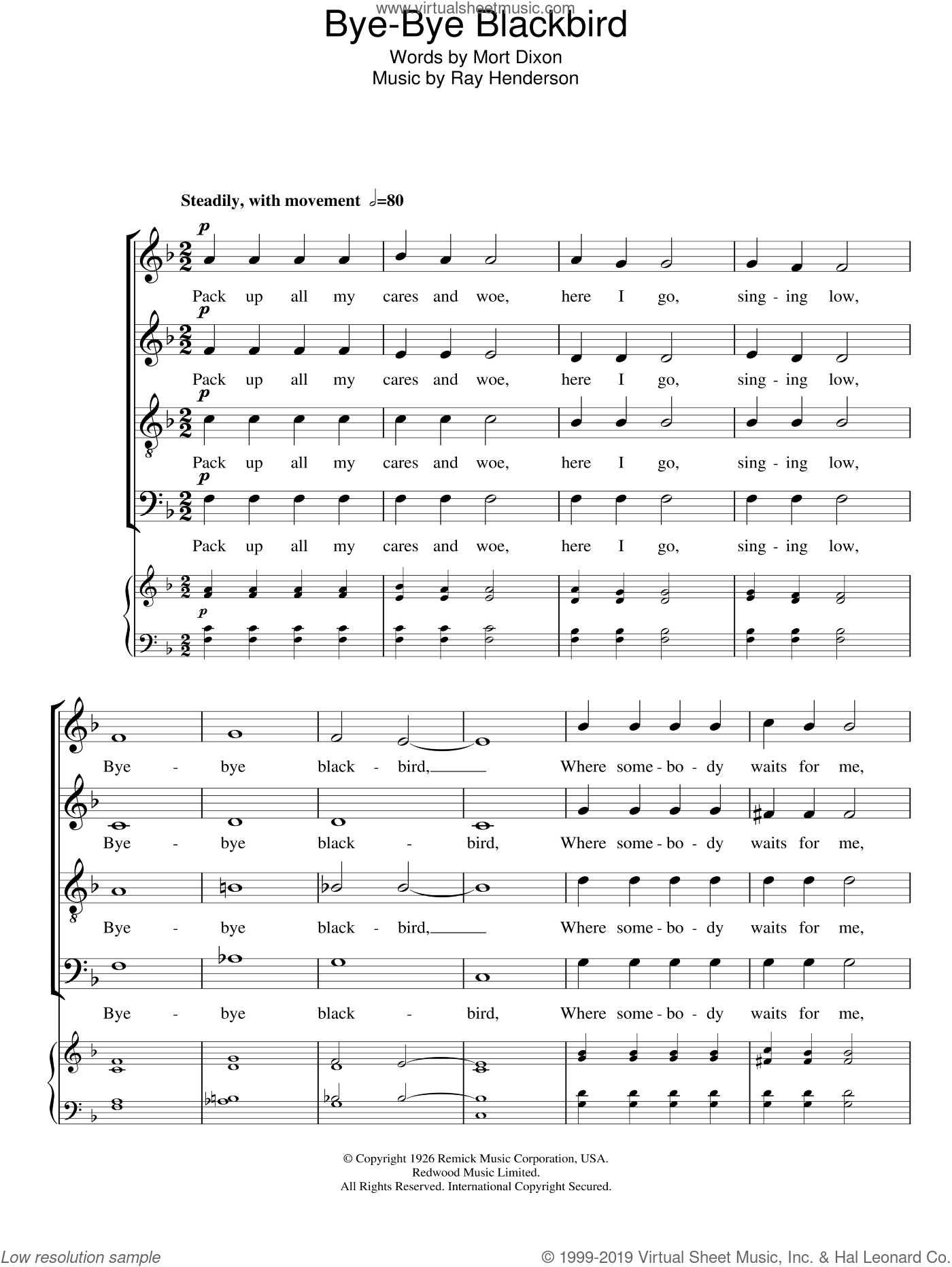 Bye Bye Blackbird sheet music for choir and piano (SATB) by Ray Henderson and Mort Dixon. Score Image Preview.