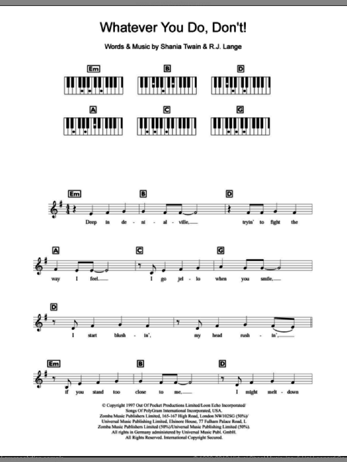 Whatever You Do, Don't! sheet music for piano solo (chords, lyrics, melody) by Shania Twain, intermediate piano (chords, lyrics, melody). Score Image Preview.