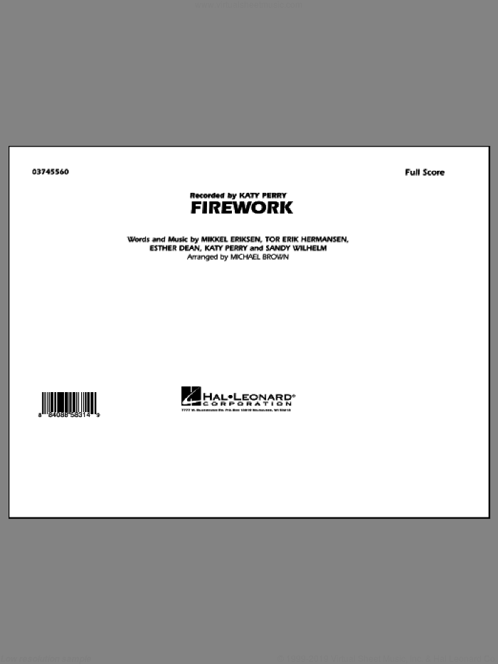 Firework (COMPLETE) sheet music for marching band by Ester Dean, Mikkel Eriksen, Sandy Wilhelm, Tor Erik Hermansen, Katy Perry and Michael Brown, intermediate. Score Image Preview.