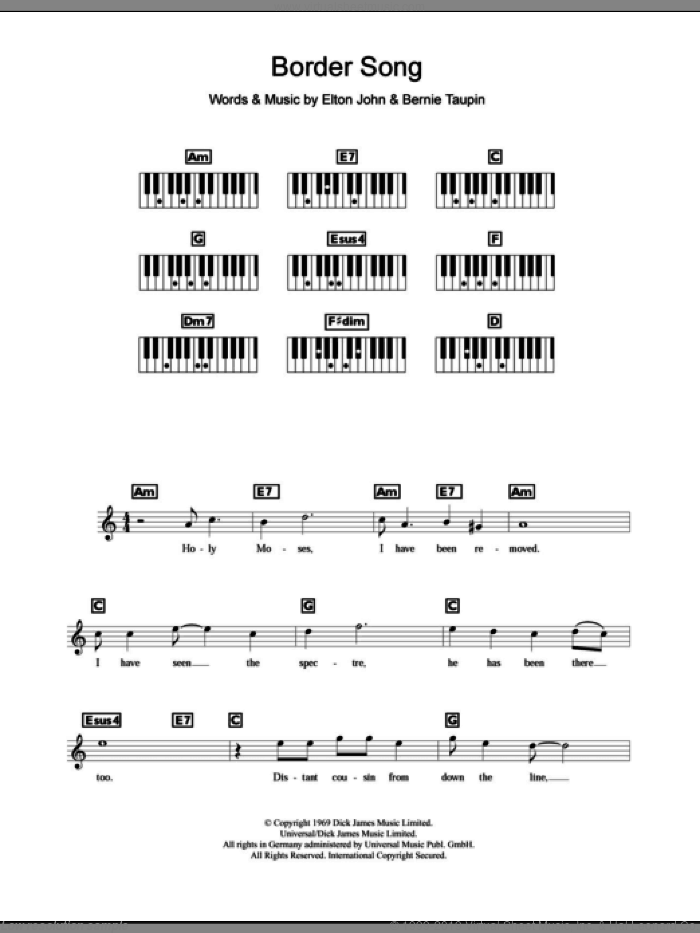 Border Song sheet music for piano solo (chords, lyrics, melody) by Elton John and Bernie Taupin, intermediate piano (chords, lyrics, melody)