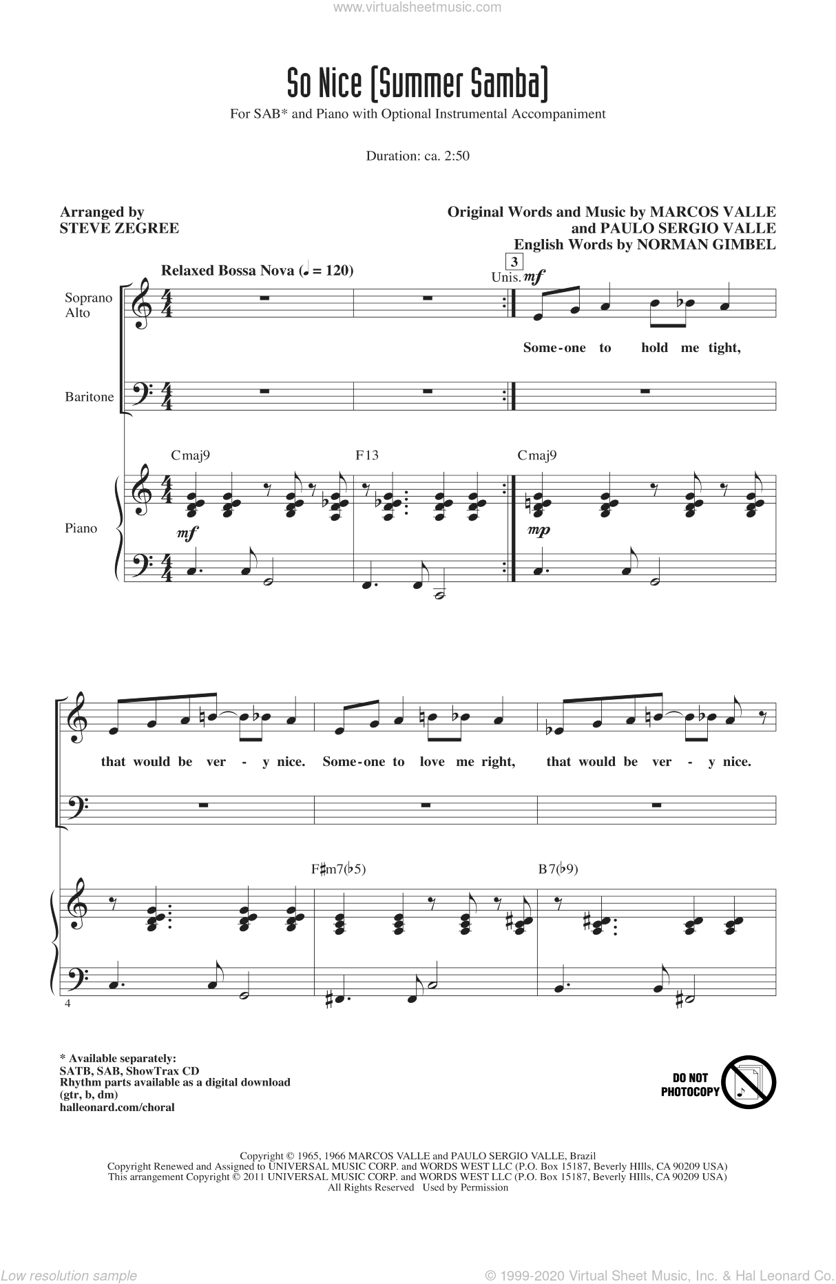 So Nice (Summer Samba) sheet music for choir (SAB) by Norman Gimbel, Marcos Valle, Paulo Sergio Valle, Walter Wanderley and Steve Zegree, intermediate choir (SAB). Score Image Preview.