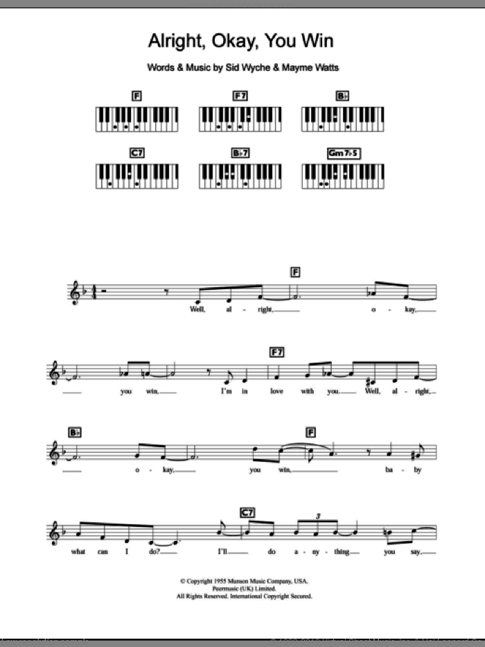 Alright, Okay, You Win sheet music for piano solo (chords, lyrics, melody) by Sid Wyche and Peggy Lee. Score Image Preview.