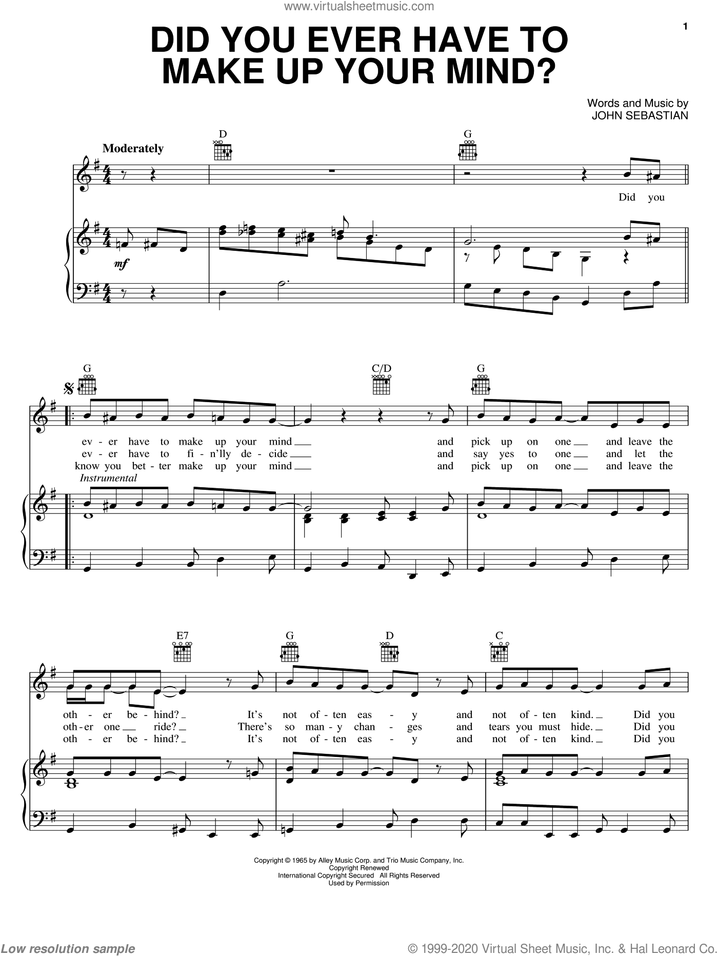 Did You Ever Have To Make Up Your Mind? sheet music for voice, piano or guitar by The Lovin' Spoonful and John Sebastian, intermediate skill level