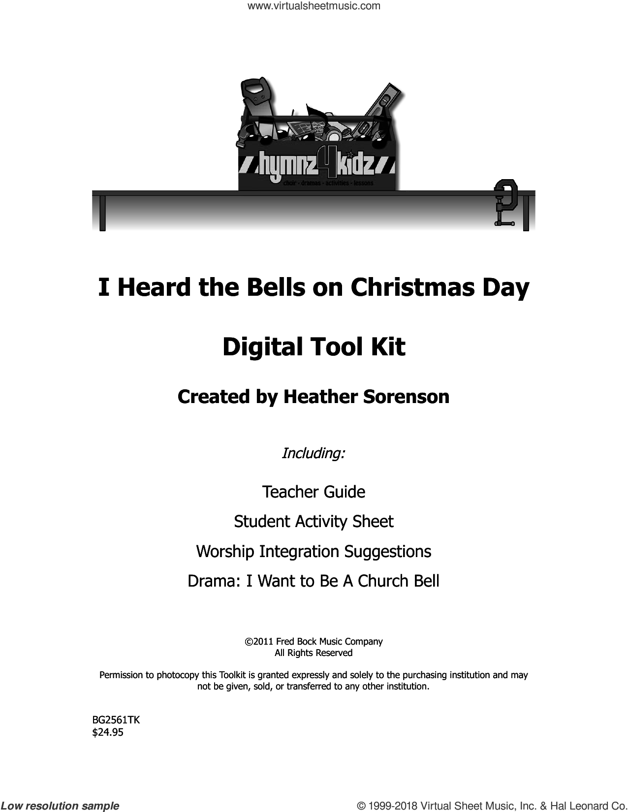 I Heard The Bells On Christmas Day sheet music for choir (choral tool kit) by Heather Sorenson and Henry Wadsworth Longfellow, intermediate. Score Image Preview.