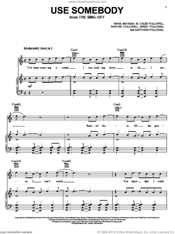Use Somebody sheet music for voice, piano or guitar by Kings Of Leon, Caleb Followill, Jared Followill, Matthew Followill and Nathan Followill, intermediate skill level