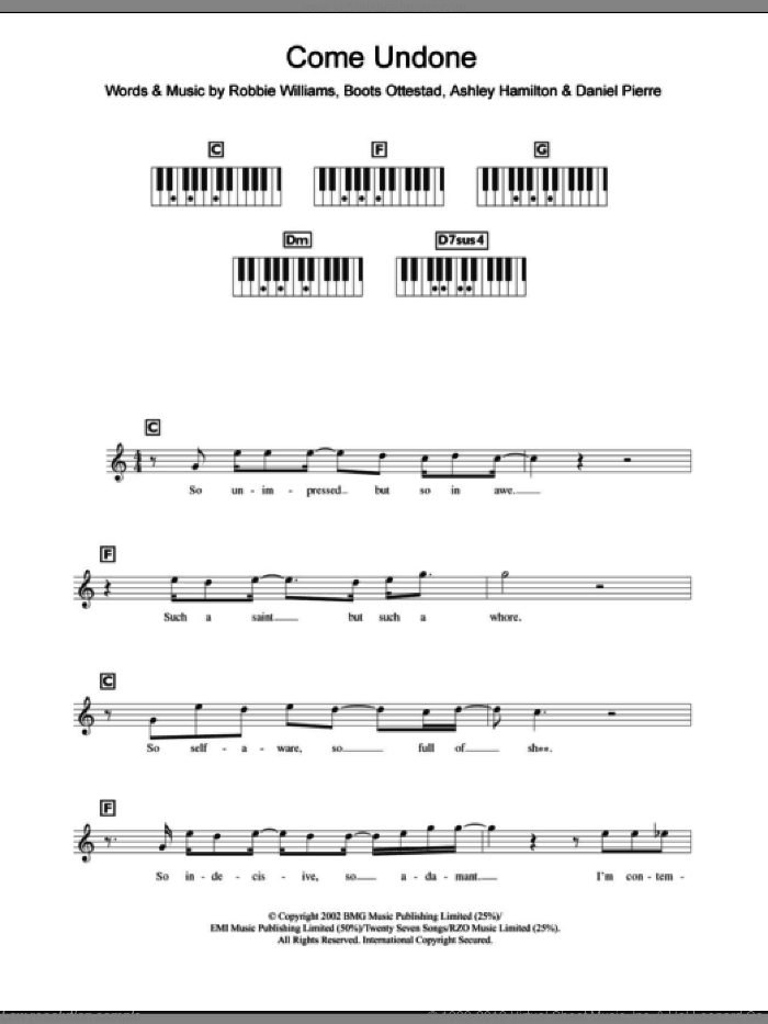 Come Undone sheet music for piano solo (chords, lyrics, melody) by Robbie Williams. Score Image Preview.