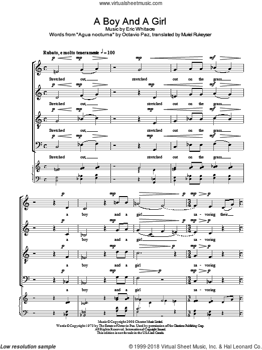 A Boy And A Girl sheet music for choir (SATB: soprano, alto, tenor, bass) by Eric Whitacre, Muriel Rukeyser and Octavio Paz, intermediate skill level