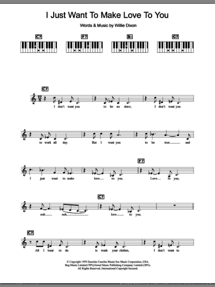 I Just Want To Make Love To You sheet music for piano solo (chords, lyrics, melody) by Willie Dixon and Etta James. Score Image Preview.