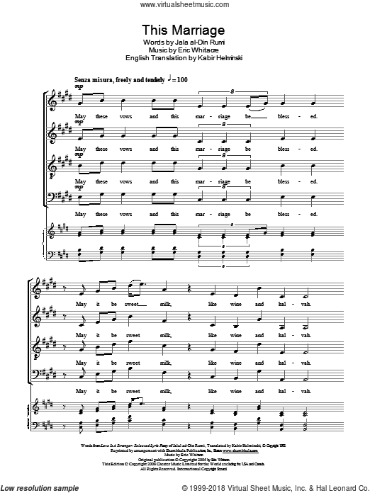 This Marriage sheet music for choir (SATB: soprano, alto, tenor, bass) by Eric Whitacre, Kabir Helminski and Jala al-Din Rumi, intermediate