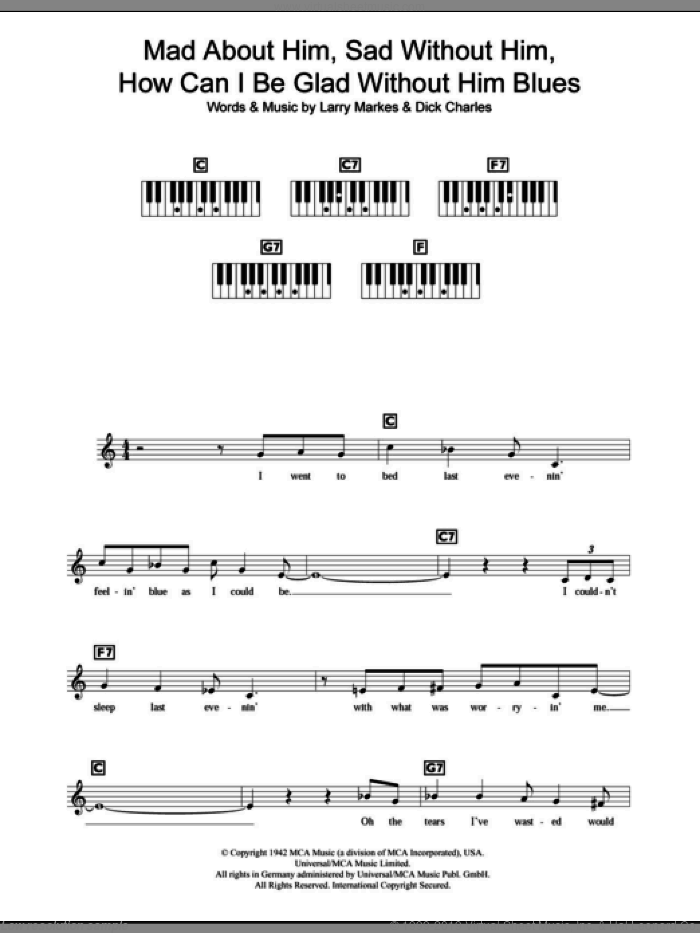 Mad About Him, Sad Without Him, How Can I Be Glad Without Him Blues sheet music for piano solo (chords, lyrics, melody) by Dinah Shore, Dick Charles and Larry Markes, intermediate piano (chords, lyrics, melody). Score Image Preview.