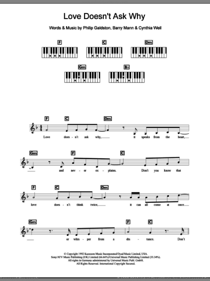 Love Doesn't Ask Why sheet music for piano solo (chords, lyrics, melody) by Celine Dion, Barry Mann, Cynthia Weil and Philip Galdston, intermediate piano (chords, lyrics, melody). Score Image Preview.