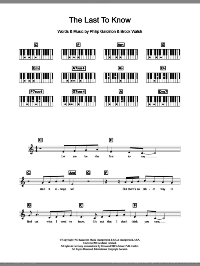 The Last To Know sheet music for piano solo (chords, lyrics, melody) by Philip Galdston, Celine Dion and Brock Walsh. Score Image Preview.