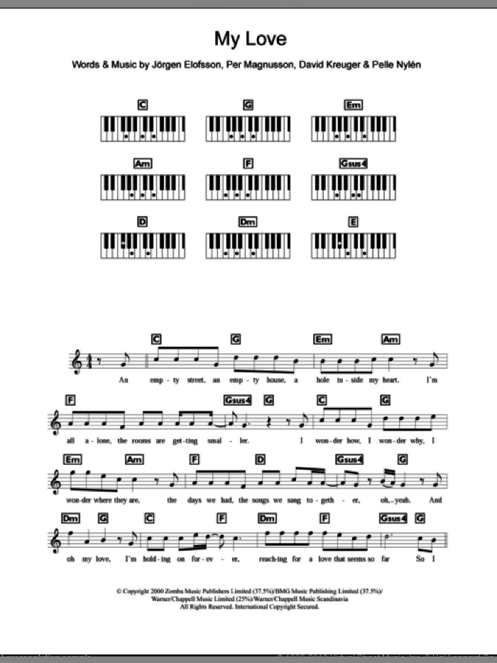 My Love sheet music for piano solo (chords, lyrics, melody) by Westlife, David Kreuger, Jorgen Elofsson and Per Magnusson. Score Image Preview.