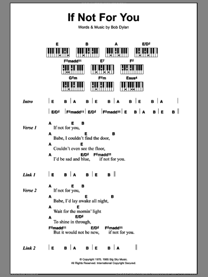 If Not For You sheet music for piano solo (chords, lyrics, melody) by Bob Dylan. Score Image Preview.