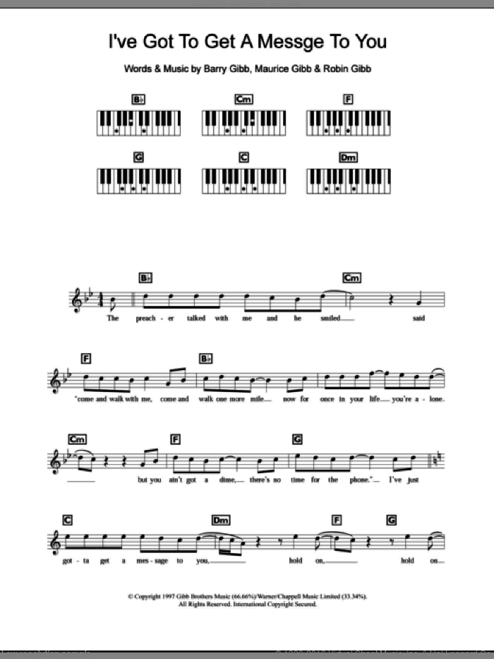 I've Gotta Get A Message To You sheet music for piano solo (chords, lyrics, melody) by Robin Gibb, Bee Gees, Barry Gibb and Maurice Gibb. Score Image Preview.
