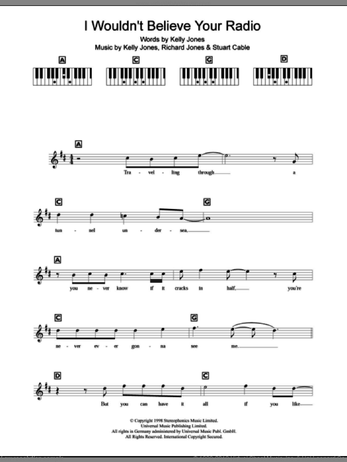 I Wouldn't Believe Your Radio sheet music for piano solo (chords, lyrics, melody) by Stereophonics, Kelly Jones, Richard Jones and Stuart Cable, intermediate piano (chords, lyrics, melody)