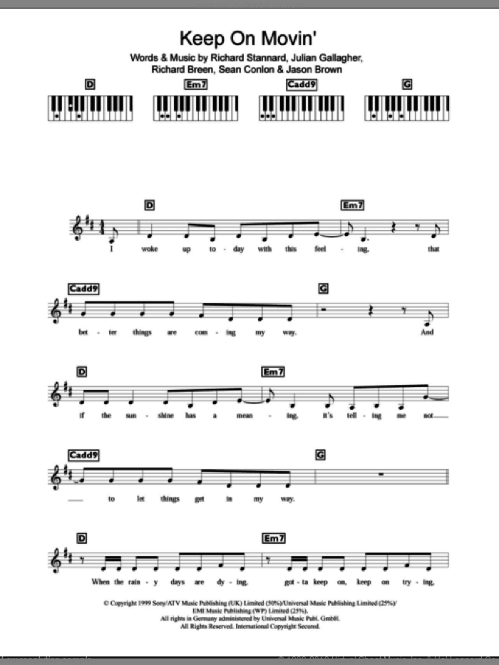 Keep On Movin' sheet music for piano solo (chords, lyrics, melody) by Ben Folds Five, Jason Brown, Julian Gallagher, Richard Breen, Richard Stannard and Sean Conlon, intermediate piano (chords, lyrics, melody). Score Image Preview.