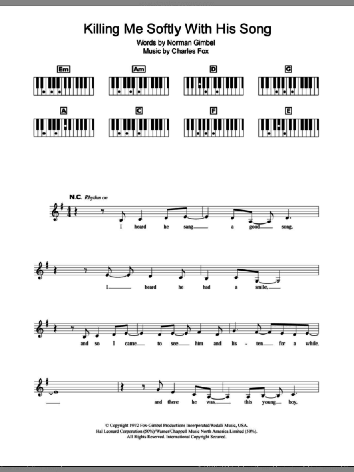 Killing Me Softly With His Song sheet music for piano solo (chords, lyrics, melody) by The Fugees, Charles Fox and Norman Gimbel, intermediate piano (chords, lyrics, melody). Score Image Preview.