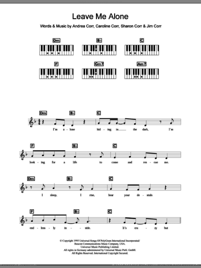 Leave Me Alone sheet music for piano solo (chords, lyrics, melody) by Sharon Corr, The Corrs and Andrea Corr. Score Image Preview.