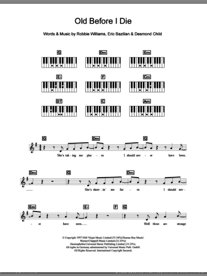 Old Before I Die sheet music for piano solo (chords, lyrics, melody) by Robbie Williams, Desmond Child and Eric Bazilian, intermediate piano (chords, lyrics, melody)