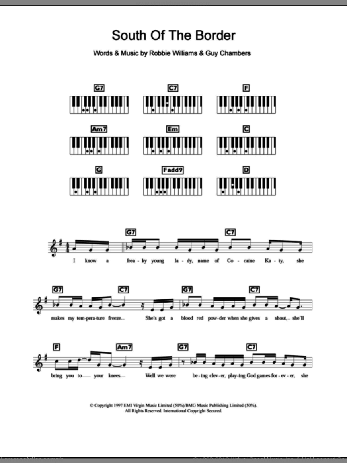 South Of The Border sheet music for piano solo (chords, lyrics, melody) by Guy Chambers and Robbie Williams. Score Image Preview.