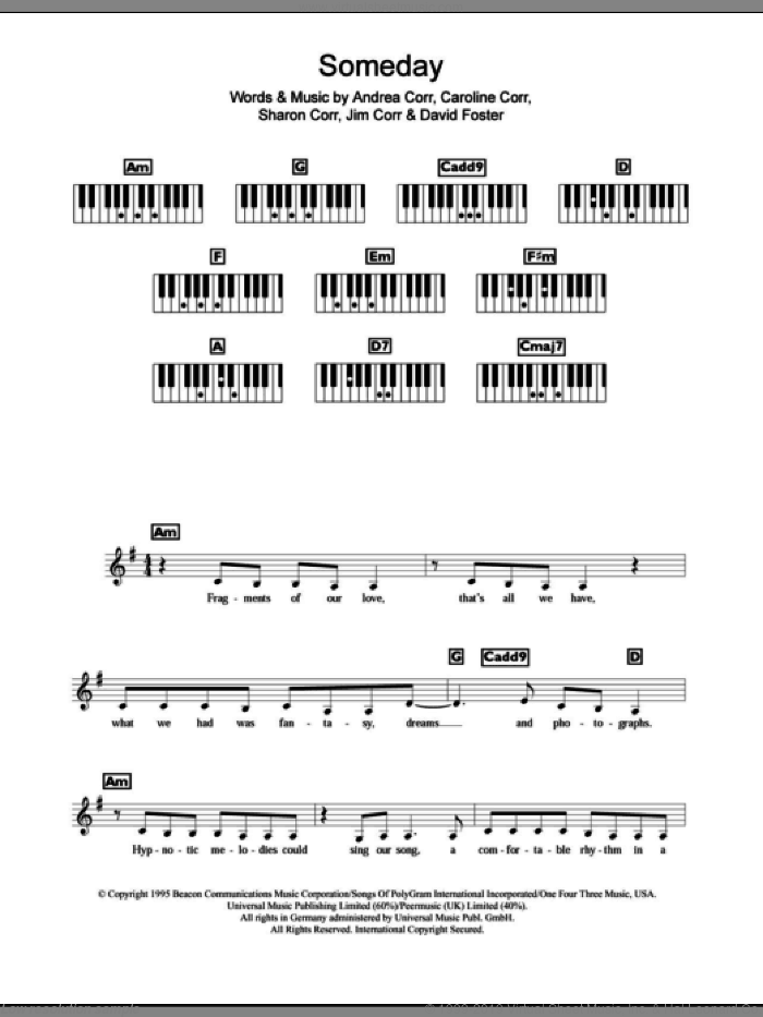 Someday sheet music for piano solo (chords, lyrics, melody) by The Corrs, Andrea Corr and David Foster, intermediate piano (chords, lyrics, melody). Score Image Preview.