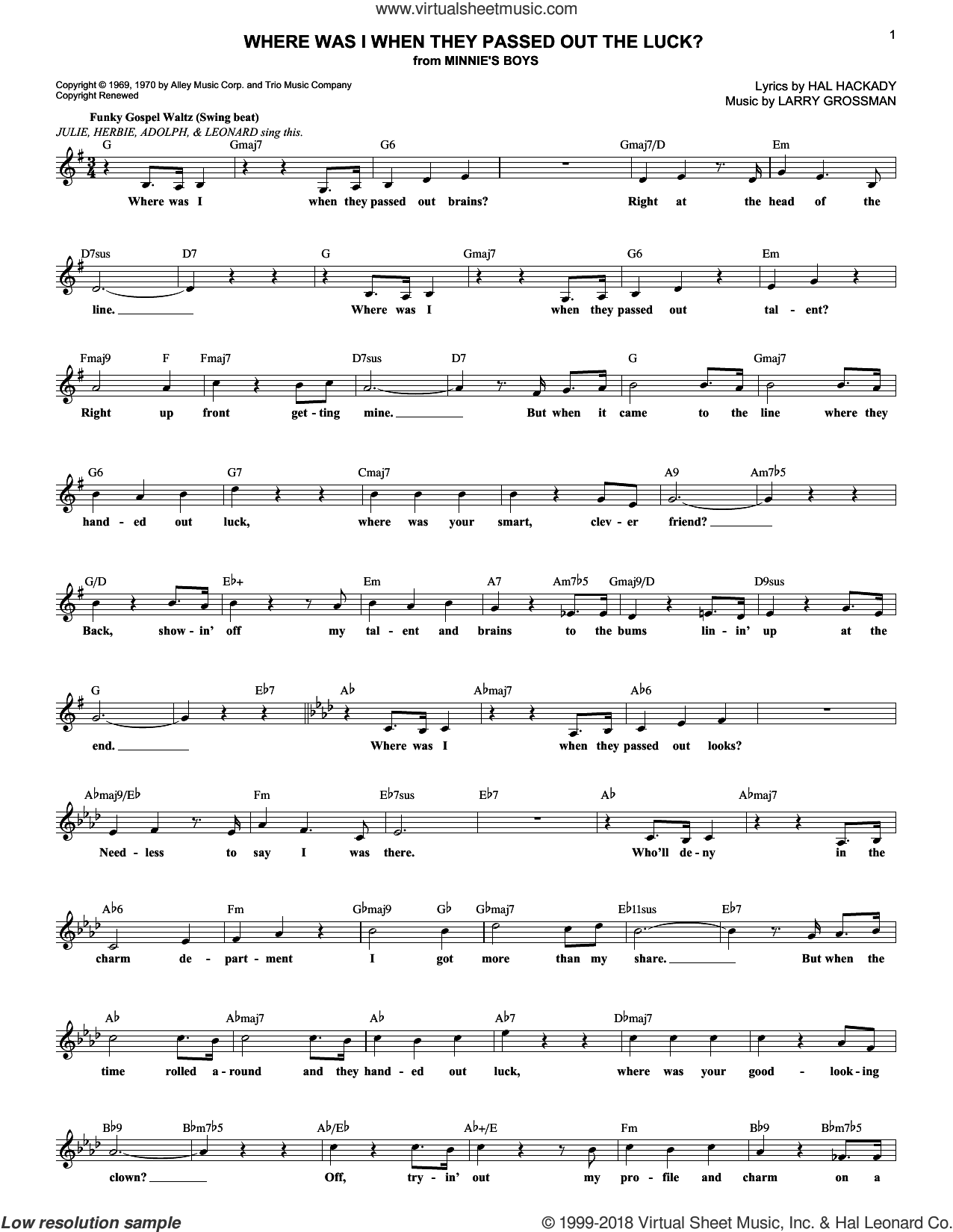 Where Was I When They Passed Out The Luck? sheet music for voice and other instruments (fake book) by Hal Clayton Hackady and Larry Grossman, intermediate skill level