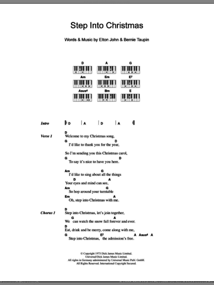 Step Into Christmas sheet music for piano solo (chords, lyrics, melody) by Elton John and Bernie Taupin, Christmas carol score, intermediate piano (chords, lyrics, melody). Score Image Preview.