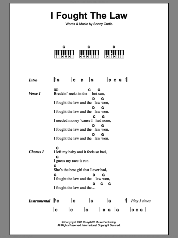 I Fought The Law sheet music for piano solo (chords, lyrics, melody) by Sonny Curtis and The Clash. Score Image Preview.