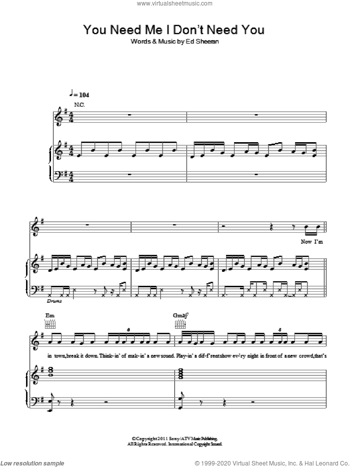 You Need Me I Don't Need You sheet music for voice, piano or guitar by Ed Sheeran