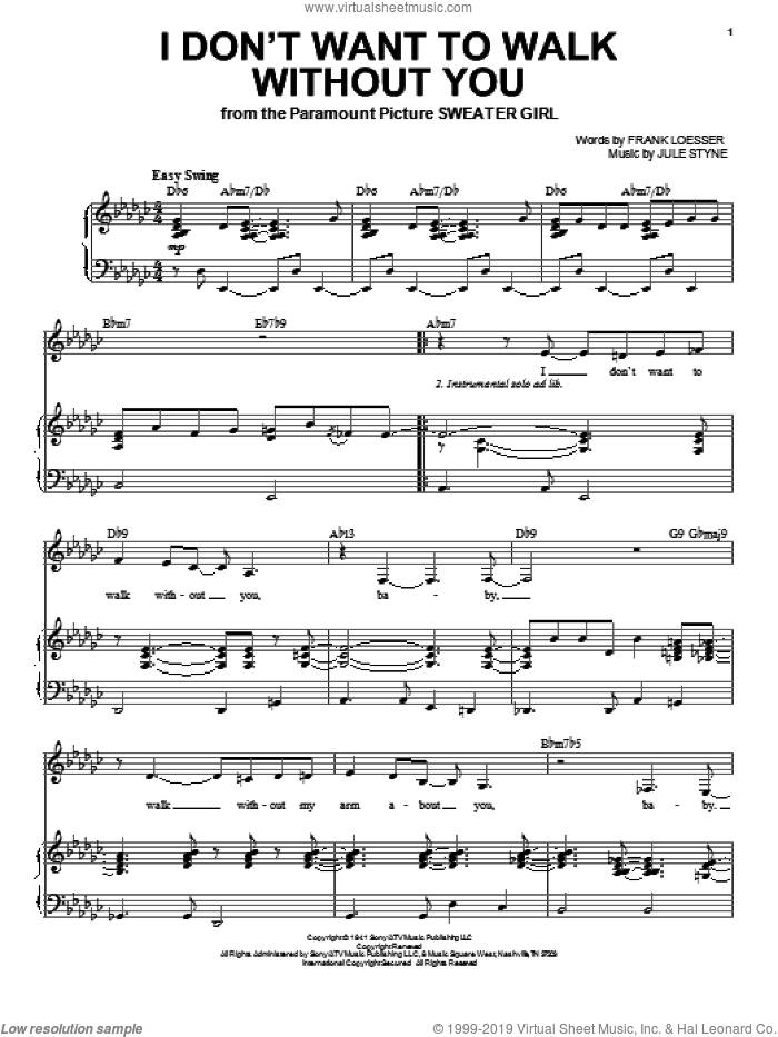 I Don't Want To Walk Without You sheet music for voice and piano by Jule Styne
