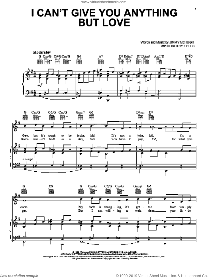 I Can't Give You Anything But Love sheet music for voice, piano or guitar by Ella Fitzgerald, Dean Martin, Django Reinhardt, Duke Ellington, Judy Garland, Louis Armstrong, Mel Torme, Nat King Cole, Norah Jones, Peggy Lee, Thomas Waller, Dorothy Fields and Jimmy McHugh, wedding score, intermediate skill level