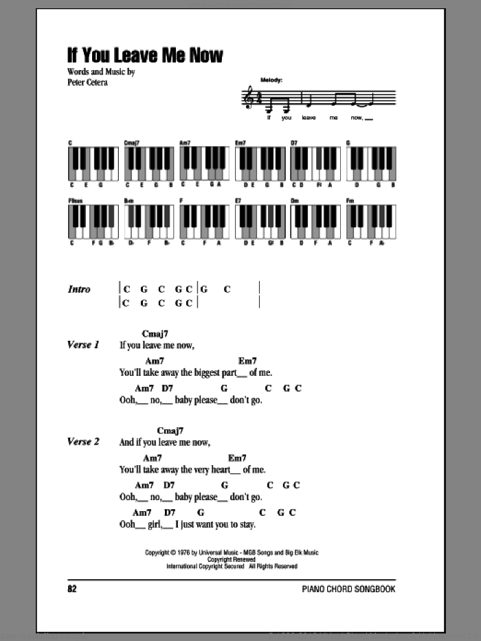 If You Leave Me Now sheet music for piano solo (chords, lyrics, melody) by Chicago and Peter Cetera, intermediate piano (chords, lyrics, melody)