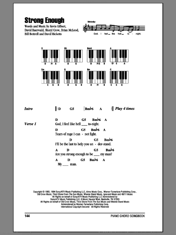 Strong Enough sheet music for piano solo (chords, lyrics, melody) by Sheryl Crow, Bill Bottrell, Brian MacLeod, David Baerwald, David Ricketts and Kevin Gilbert, intermediate piano (chords, lyrics, melody). Score Image Preview.