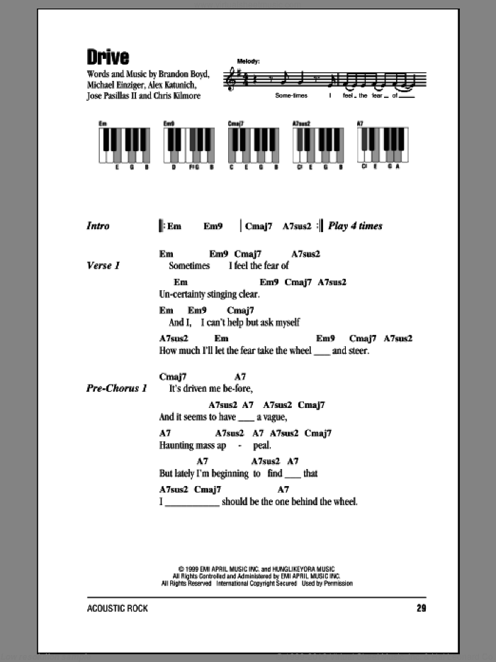 Drive sheet music for piano solo (chords, lyrics, melody) by Michael Einziger, Incubus, Alex Katunich and Chris Kilmore. Score Image Preview.